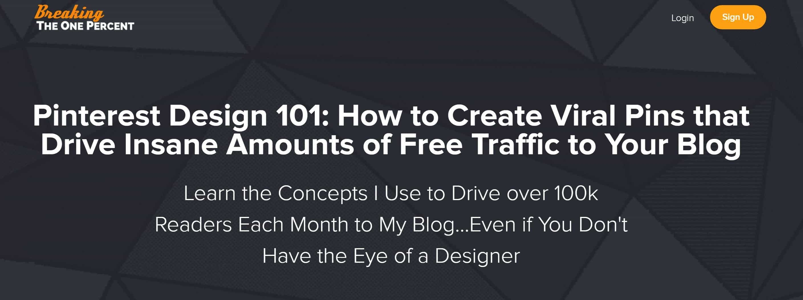 Pinterest Design Course: How to Create Viral Pins and Increase Your Blog Traffic