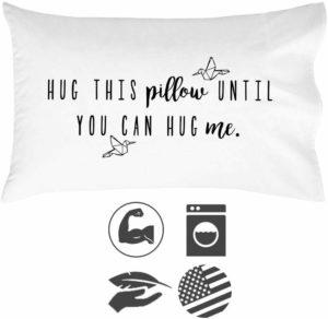 Hug This Pillow Until You Can Hug Me